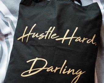 Tote bag|Hustle Hard Darling|Custom Tote Bags|Totes-Gold foil|Customized|Beach Bag|Black Bag-Small Tote Bag|Cute Tote Bag|Eco|Free Shipping
