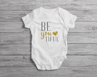Be You Tiful Baby Onesie // Beautiful Onesie // Baby Shower Gift // New Baby Gift // New Baby Outfit // New Baby Onesie // New Baby Clothing
