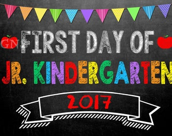 JR. KINDERGARTEN First Day of School Photo Props – Chalkboard 1st Day of School Sign – Junior School Year Calendar Year 2017-2018 Last Day