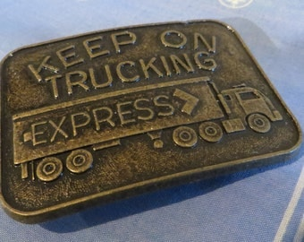 Vintage Keep On Trucking Belt Buckle Transport Truck Trucker