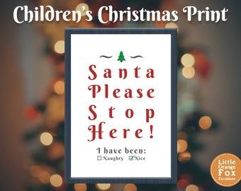 Children's Christmas Print | Christmas Eve Box Fillers | Santa Stop Here | Naughty or Nice | Image Print | Christmas Gift