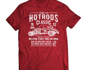 Hot Rods Classic - Hot Rods Don't Leak Oil They Mark Their Territory - Old School Vintage Grunge Tee Shirt Clothing TShirt 0018