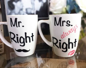 Mr Right, Mrs Always Right Coffee Mugs/ Couples Coffee Mugs/ Wedding Gift/ Engagement Gift