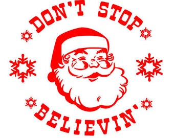 Don't Stop Believin' Santa SVG DXF FILES