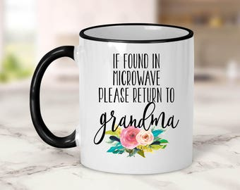 If found in microwave please return to Grandma Mug // Grandma Gift // Nana Gift // Grandparent