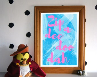 Zipadeedoodah Art Print - Splash Mountail Print - Disney Art Print - Disney Quote Print - Song of the South