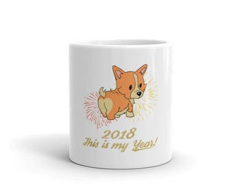 Dog Mug - Year of the Dog Mug - Happy 2018 Mug - Corgi Mug - Dog Gifts - Gifts for Dog Trainer - Gift for Dog Groomer - Gift for Dog lover