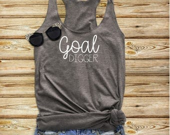 Goal Digger Tank, Boss Babe, Goals, Fitness Tank, Workout Tank, #goaldigger, Goal Digger Shirt, Gift For Her, Womens Goal Digger,