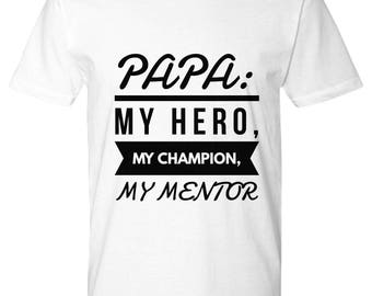 TO MY PAPA!  Premium T-Shirt! The Perfect Dad's Gift