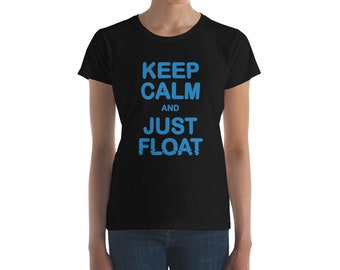Funny Stay Calm And Just Float Shirt for Floating Enthusiasts Float Therapy Float Spa Employee Shirts Flotation Tank Sensory Deprivation Flo