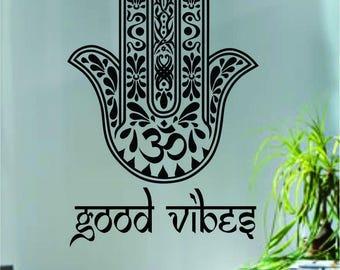 Good Vibes Hamsa Hand Quote Decal Sticker Wall Vinyl Art Decor Home Yoga Namaste Om Zen Meditate Buddha