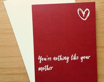 Funny Birthday Card, Alternative Mother's Day Card, Funny Valentine's Day card, Card for Girlfriend, Humour Card, Friend Card