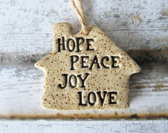 House Ornament with gift box - Hope, Peace, Joy, Love - ceramic clay, handmade