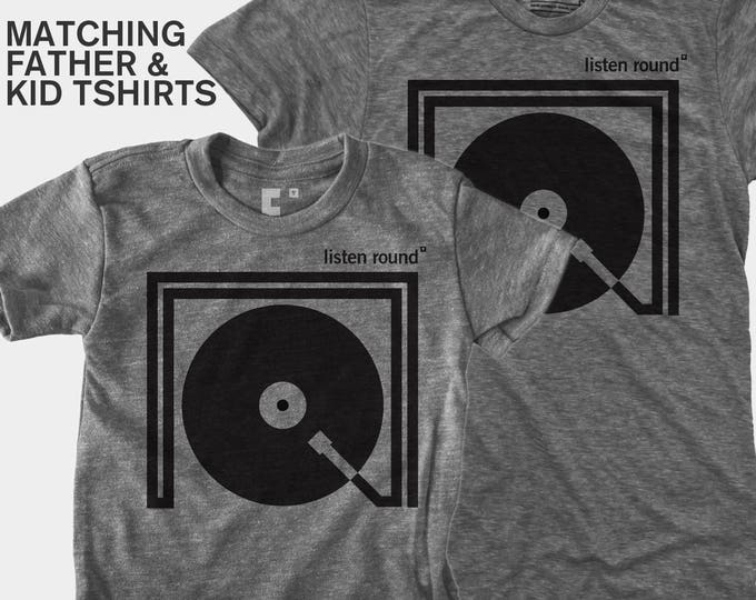 Featured listing image: Turntable, Father Son Matching Shirts, Matching Shirts, Dad & Baby Matching Shirts, Father Daughter, Daddy Daughter, DJ Gift, Listen Round
