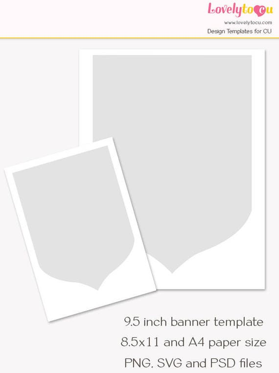 Pennant Banner Template, 9.5 Inch Banner Printable, Craft Shield Template,  Blank Sheet, Commercial Use PNG, SVG And PSD Files (LT26)