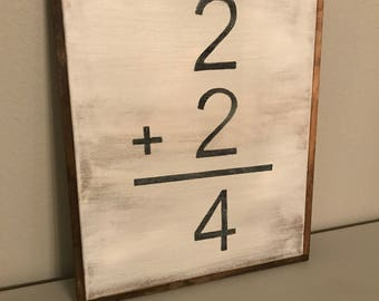 Addition Math Farmhouse Sign, 2 plus 2 equals 4