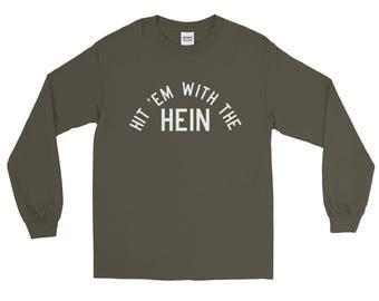 Hit Em With The Hein, Howard Stern Shirt, Howard Stern T Shirt, Howard Stern TShirt, Howard Stern T-Shirt, Howard Stern Tee, Stern Show Tee