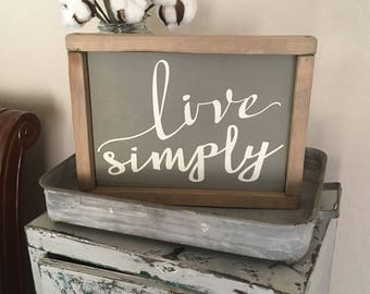 Live Simply | Live Simply Sign | Hand Script | Inspirational Wall Art | Farmhouse Decor | Farmhouse Sign | Cottage Sign | Shabby Chic | 9x11