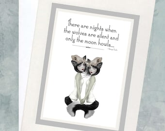 """Quote Greeting Card - """"There are nights when the wolves are silent and only the moon howls"""""""