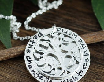 Be the Change you wish to See in the World, Graduation Necklace, Gift for Graduate, Personalized Tree of Life Necklace, Family Tree Necklace