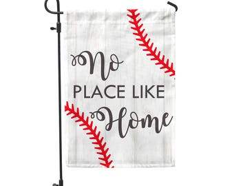 No Place Like Home Baseball Garden Flag