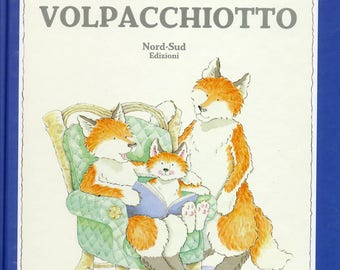 Little Fox children's book Italian version Volpacchiotto hardcover
