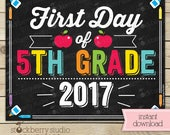 First Day of 5th Grade Sign - 1st Day of School Sign Printable - First Day of School Sign - Photo Props - Chalkboard Sign - Instant Download
