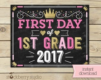 Girl First Day of 1st Grade Sign - Princess First Day of School Sign Printable - Girl 1st day of 1st grade Sign - Instant Download - Pink