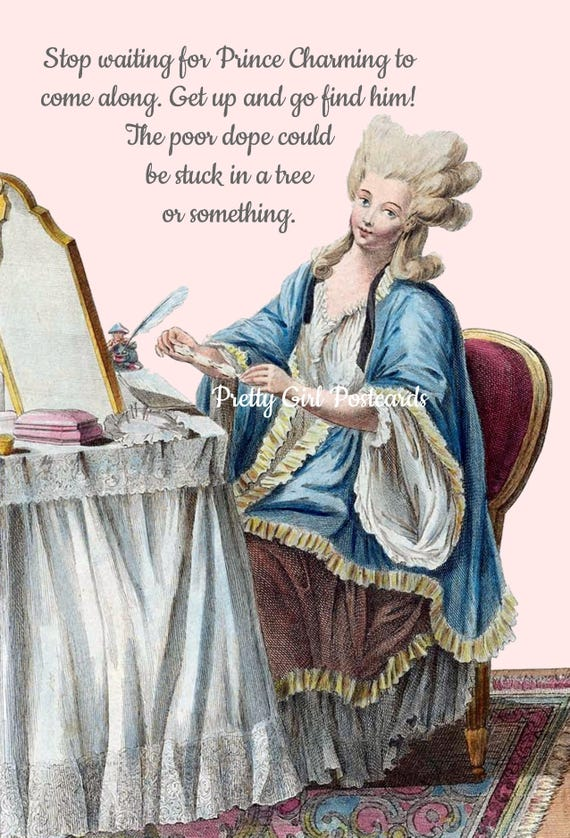 Stop Waiting For Prince Charming To Come Along Marie Antoinette Card High Hair Funny Postcard Witty Card Pretty Girl Postcards Gift For Her