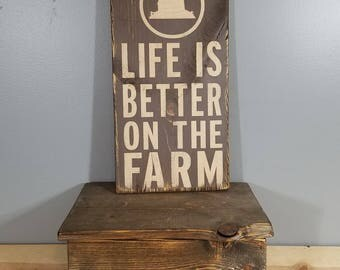 Life is Better on the Farm, circle with Barn, hand painted, distressed, rustic wooden sign.