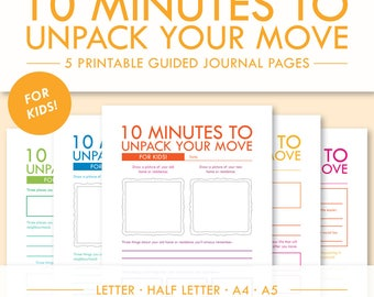 10 Minutes to Unpack Your Move - For Kids! -- 5 Printable Guided Journal Pages -- Letter, Half Letter, A4, A5 -- PDF Printables