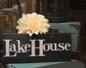 LakeHouse Distressed Sign