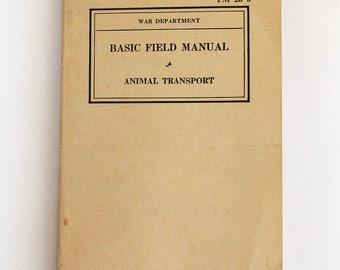 Vintage 1939 WWII War Department Basic Field Manual Animal Transport FM 25-5 - World War 2 Era