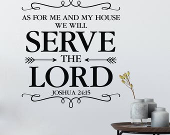 Joshua 24:15 As for me and my house we will serve the Lord, Courageous, Bible Verse, Prayer, Arrows, Living Room, Wall Decal, JOS24V15-0019