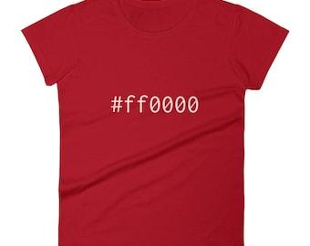 Red #ff0000 Women's short sleeve t-shirt Graphic Design Shirt