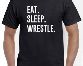 Wrestling Shirt-Eat Sleep Wrestle T Shirt for Wrestler Wrestling Men