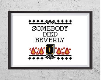 Somebody Died Beverly - Modern Cross Stitch PDF - Instant Download
