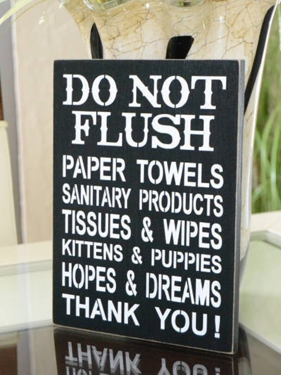 Do not flush bathroom decor septic system sign septic tank for 1 bathroom septic tank