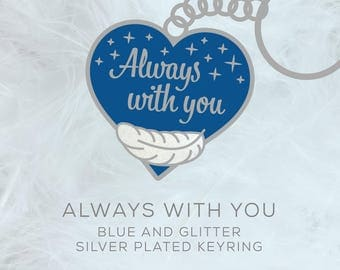 Blue 'Always With You' Keyring - PRE-ORDER