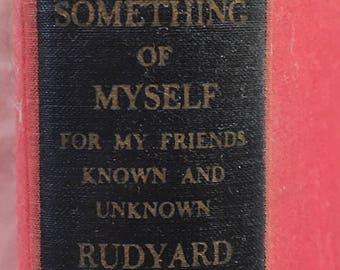 Something of Myself 1st Edition Rudyard Kipling