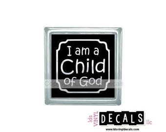 I am a Child of God - LDS Primary Vinyl Lettering for Glass Blocks - Craft Decals for Babies and Kids