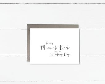 To my mum & dad on our Wedding day card
