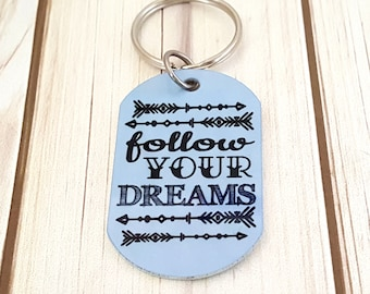 Follow Your Dreams Sublimated Key Chain with Arrows | Gift for Her | Girlfriend Gift Gift for BFF