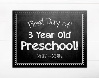 First Day of School Chalkboard Sign / 3 Year Old Preschool / First Day of School / Back to School Sign / 8.5x11 DIGITAL Printable JPEG