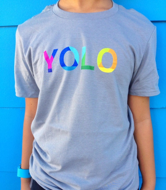 Yolo t-shirt - You only live once t-shirt - Graphic tee - Colorful shirt - Inspirational t-shirt - Birthday gift - Gifts for kids
