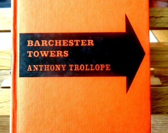 Vintage book Barchester Towers Anthony Trollope Literature of Yesterday Dent 1960s book classic literature school text book & intro 449