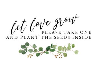 Greenery Favor Signs || Let Love Grow || Wedding Sign || Bridal Shower Sign || Automatic Download