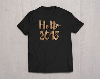 Hello 2018 - Happy New Year T-Shirt