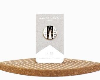 Yoga Pants Enamel Pin // Hard Enamel Cloisonné