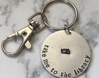 Take Me to the Library / Book Nerd Gift / Book Lover Keychain / Bookish Gift / Bookstagram / Librarian Gift / Book Club Gift / Book Worm